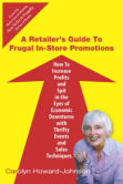 A Retailers Guide to Frugal In-Store Promotions is perfect for any retail business interested in low cost promotional ideas.