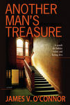 Another Man's Treasure by James V. O'Connor
